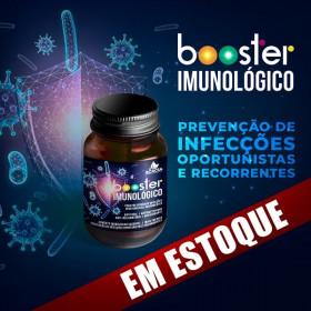 BOOSTER IMUNOLÓGICO - para prevenção de infecções oportunistas e recorrentes