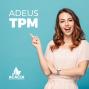 ADEUS TPM - tratamento natural para alivio dos sintomas - 1 ciclo